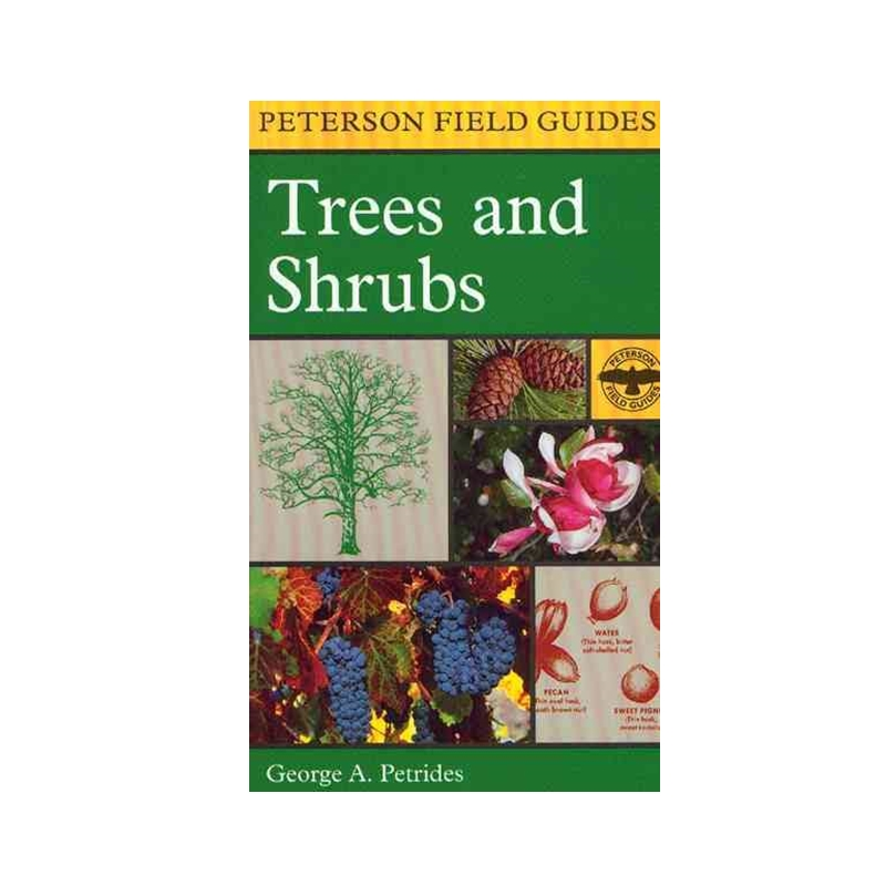 Peterson's Field Guide to Trees & Shrubs