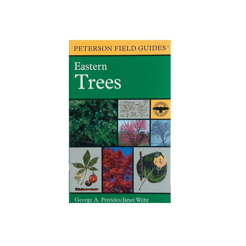 Eastern Trees: Peterson Field Guide