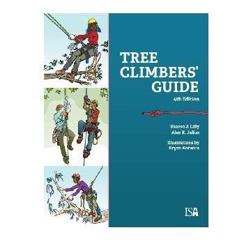 Lilley's Tree Climber's Guide-4th Edition